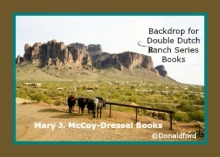 Mary J McCoy-Dressel, western romance, Double Dutch Ranch Series Books