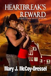 Mary J McCoy-Dressel, western romance, heartbreak's reward