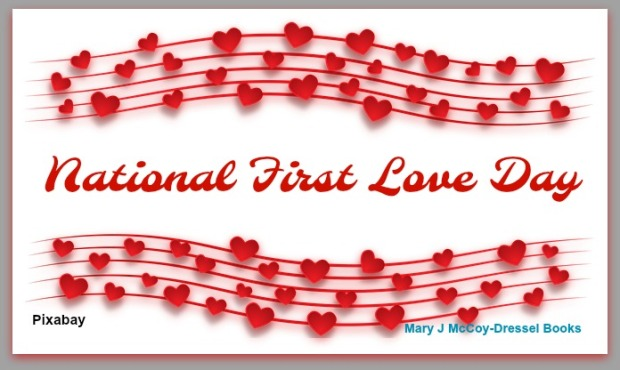 Mary J McCoy-Dressel, Western Romance Author, Blog Post National First Love Day