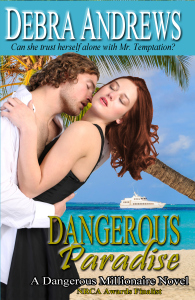 Contemporary romance, Debra Andrews, Dangerous Paradise