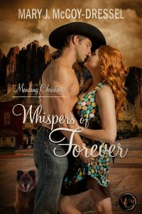 Mary J. McCoy-Dressel, western romance, small town romance, first love. second chances