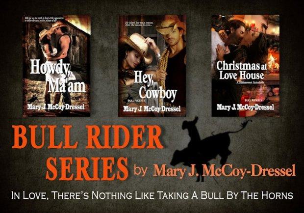Mary J McCoy-Dressel, Blog, Bull Rider Series Bundle, western romance
