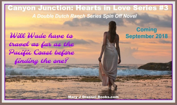Mary J McCoy-Dressel, Book 3, Canyon Junction: Hearts in Love Series, Blog Page