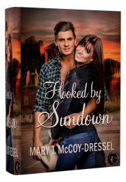 Mary J McCoy-Dressel, western romance, Image for blog post short snippet Saturday, Hooked by Sundown