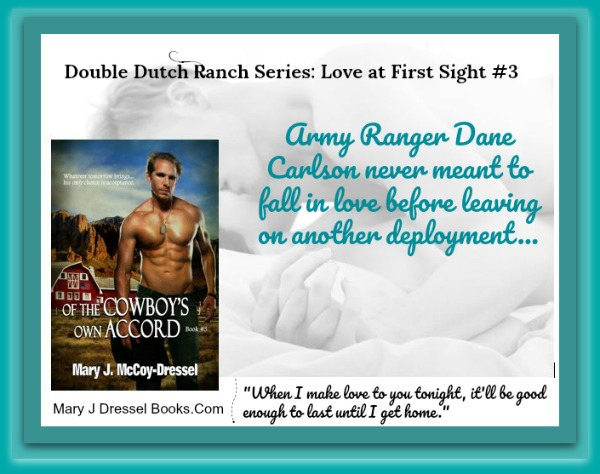 Mary J. McCoy-Dressel, western romance, blog post Of the Cowboy's Own Accord short snippet Saturday Post
