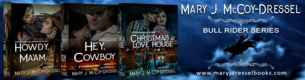 Mary J McCoy-Dressel Books, western romance author, Website Header New Bull Rider Series Covers