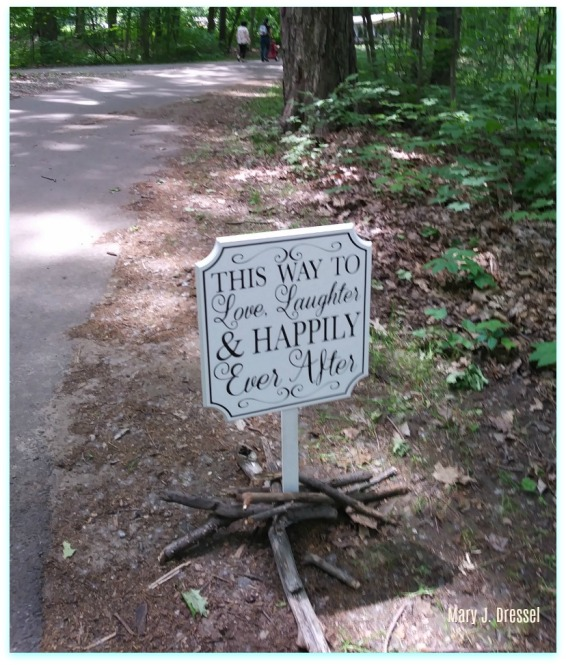 path in woods, happily ever ever sign, Mary J McCoy-Dressel, Blog Post #WordlessWednesday
