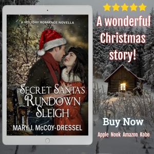 Secret Santa's Rundown Sleigh A Holiday Romance Novella, Mary J McCoy-Dressel, Christmas romance, two-hour read, feel-good holiday romance story