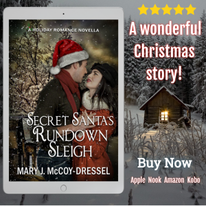 Secret Santa's Rundown Sleigh A Holiday Romance Novella, Mary J McCoy-Dressel, Christmas romance, two-hour read, feel-good holiday romance story
