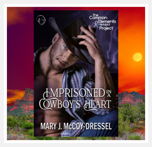 Book cover cowboy touching his hat, lightning storm in the background, on a larger background of a Sedona sunset on red rocks, Mary J McCoy-Dressel, western romance